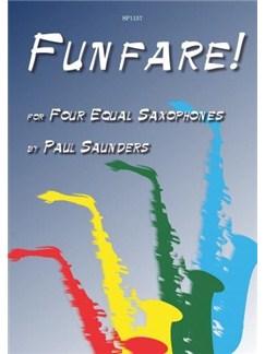Paul Saunders: Funfare! Books | Alto Saxophone (Quartet), Soprano Saxophone (Quartet)