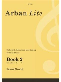 Edward Maxwell: Arban Lite Book 2 (Treble Clef Brass) Books | Brass Instruments, Treble Clef Instruments, Trumpet