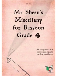 Mr Sheen's Miscellany for Bassoon - Grade 4 Books | Bassoon, Piano Accompaniment
