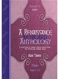 A Renaissance Keyboard Anthology: Volume 1, Grades 1-3 Books | Piano