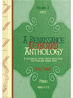 A Renaissance Keyboard Anthology: Volume 2, Grades 4-5 Books | Piano
