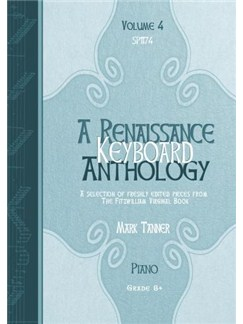 A Renaissance Keyboard Anthology: Volume 4, Grade 8 (Piano Solo) Books | Piano