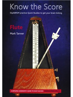 Mark Tanner: Know The Score - Flute Books | Flute