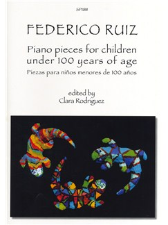 Frederico Ruiz: Piano Pieces For Children Under 100 Years Of Age Books | Piano