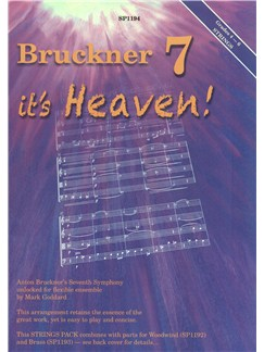 Bruckner 7 - It's Heaven! (Strings Pack For Flexible Ensemble) Books | String Ensemble