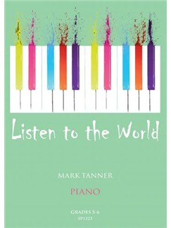 Mark Tanner: Listen To The World - Book 3 Books | Piano