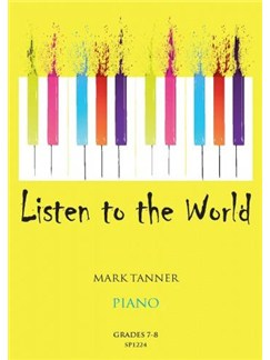 Mark Tanner: Listen To The World - Book 4 Books | Piano
