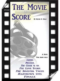 The Movie Score: A Suite For Piano Solo Books | Piano
