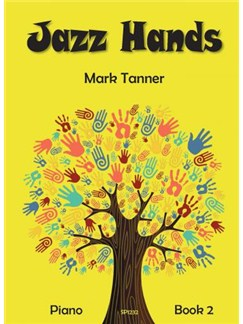 Mark Tanner: Jazz Hands For Piano - Book 2 Books | Piano
