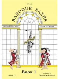 Baroque Saxes: Book 1 - Saxophone Duet Or Trio Books | Saxophone (Duet)