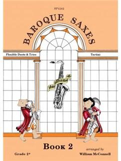 Baroque Saxes: Book 2 - Saxophone Duet Or Trio Books | Saxophone (Duet)