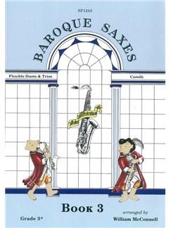 Baroque Saxes: Book 3 (Duets/Trios, Corelli, Grade 3+) Books | Saxophone (Duet)