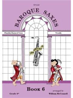 Baroque Saxes: Book 6 (Duets/Trios, Vivaldi, Grade 6+) Books | Saxophone (Duet)
