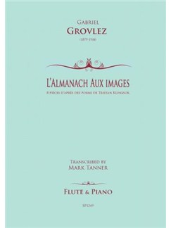 Gabriel Grovlez: L'Almanach Aux Images Books | Flute, Piano Accompaniment