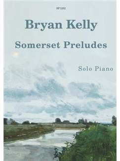 Bryan Kelly: Somerset Preludes For Piano Books | Piano