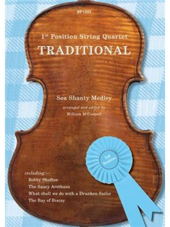 1st Position String Quartet: Traditional (Sea Shanties) Books | String Quartet