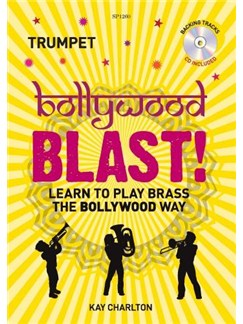 Kay Charlton: Bollywood Blast -Trumpet (Book/CD) Books and CDs | Trumpet, Cornet