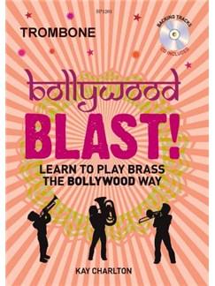 Kay Charlton: Bollywood Blast -Trombone (Book/CD) Books and CDs | Trombone