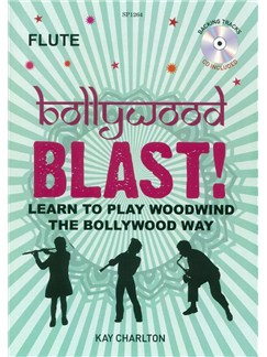Kay Charlton: Bollywood Blast - Flute (Book/CD) Books and CDs | Flute