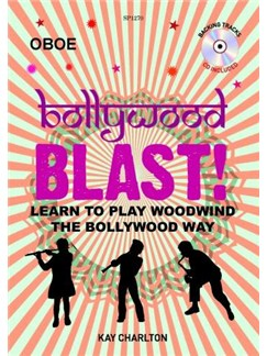 Kay Charlton: Bollywood Blast - Oboe (Book/CD) Books and CDs | Oboe
