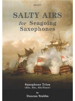 Duncan Stubbs: Salty Airs For Seagoing Saxophones Books | Saxophone (Trio)
