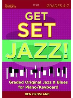 Ben Crosland: Get Set Jazz! Grades 4-7 (Book/Online Audio) Books | Piano