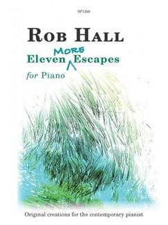Rob Hall: Eleven More Escapes For Piano Bog | Klaver solo
