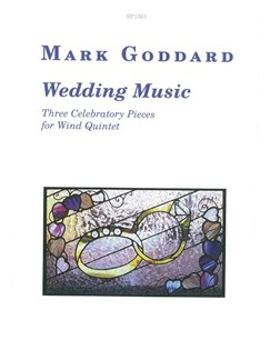 Mark Goddard: Wedding Music (Score/Parts) Books | Wind Quintet