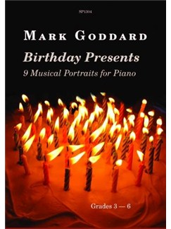 Mark Goddard: Birthday Presents - 9 Musical Portraits for Piano Books | Piano