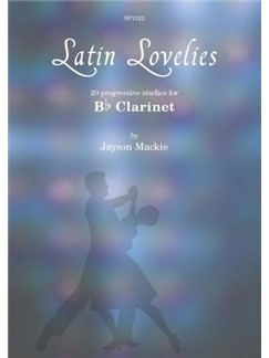 Jayson Mackie: Latin Lovelies - Studies For Clarinet Bog | Klarinet
