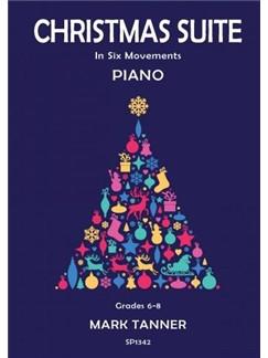 Mark Tanner: Christmas Suite - Piano Books | Piano