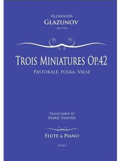 Alexander Glazunov: Trois Miniatures Op.42 No.1 For Flute And Piano Books | Flute, Piano Accompaniment