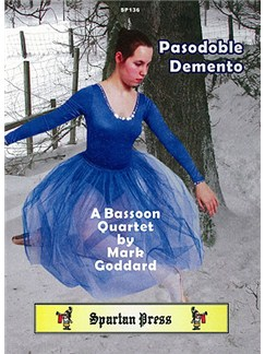Mark Goddard: Pasodoble Demento (Bassoon Quartet (4 Bns)) Books   Bassoon
