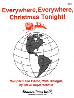 Everywhere, Everywhere, Christmas Tonight! (Score) Books | Unison Voice, 2-Part Choir, Percussion, Piano Accompaniment