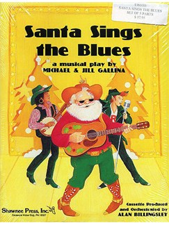 Michael/Jill Gallina: Santa Sings The Blues (5 Pack Performer's Parts) Books | Voice, Piano Accompaniment