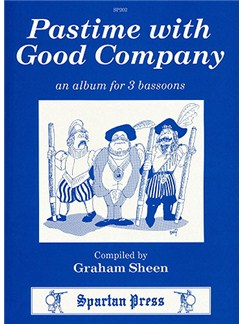 Pastime With Good Company - An Album For Three Bassoons Books | Bassoon (Trio)