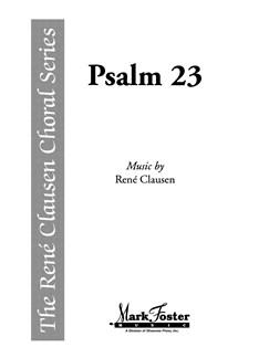 Rene Clausen: Psalm 23 Books | SATB, Organ Accompaniment