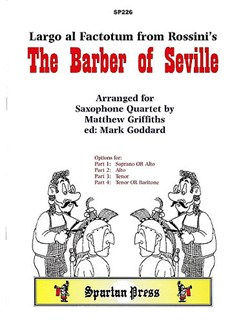 Gioacchino Rossini: Largo Al Factotum (The Barber Of Seville) Books   Saxophone (Quartet)
