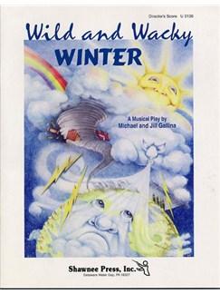 Michael and Gill Gallina: Wild And Wacky Winter (Director's Score) Books | Percussion, Piano, Voice