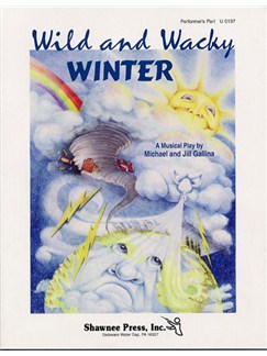 Wild And Wacky Winter (Performer's Part) Books | Unison Voice