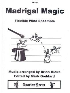 Madrigal Magic: Flexible wind ensemble Books | Ensemble