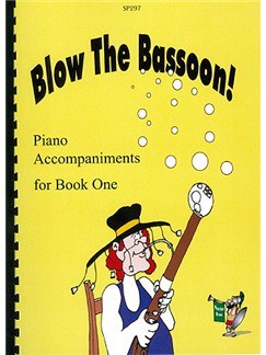 Blow the Bassoon! Piano Book 1 Books | Bassoon