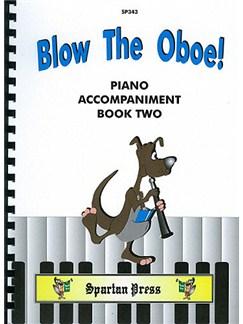Sue Taylor: Blow The Oboe Book 2 (Piano Accompaniment) Books | Oboe, Piano Accompaniment