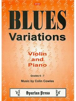 Colin Cowles: Blues Variations For Violin And Piano Books | Violin, Piano Accompaniment