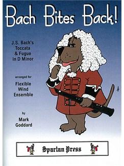 Bach Bites Back - Toccata & Fugue: Flexible Wind Books | Ensemble