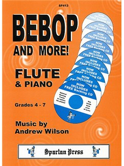 Andrew Wilson: Bebop And More! Books and CDs | Flute, Piano Accompaniment
