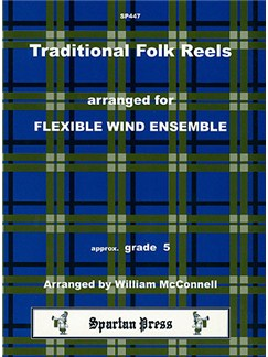 Traditional Folk Reels: Flexible Wind Ensemble Books | Ensemble