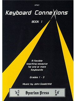 John Goodchild: Keyboard Connexions - Book 1 Books | Keyboard