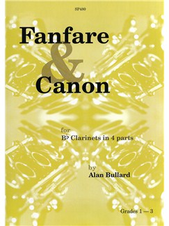 Alan Bullard: Fanfare & Canon for beginner clarinet group Books | Clarinet