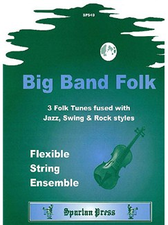 Big Band Folk - Flexible String Ensemble Books | Ensemble